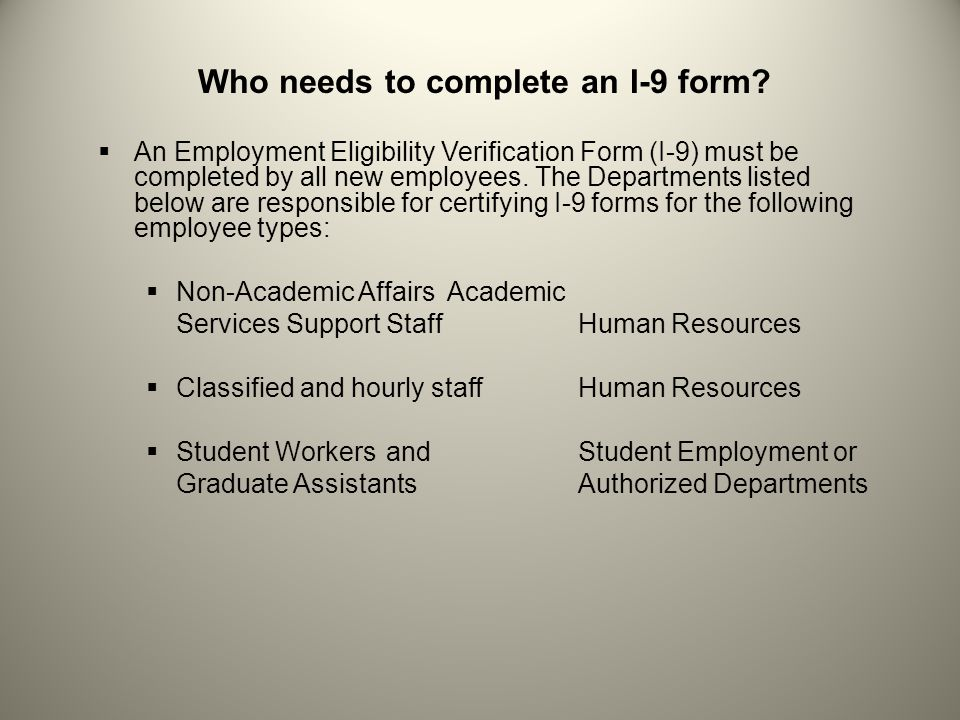 Who needs to complete an I-9 form