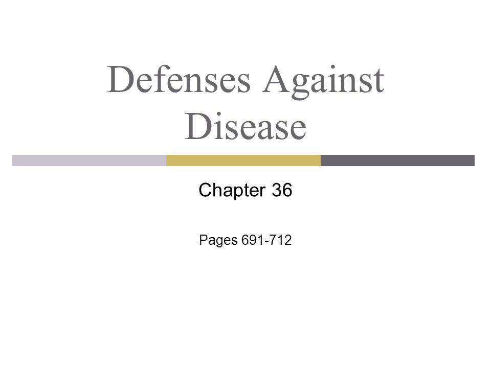Defenses Against Disease