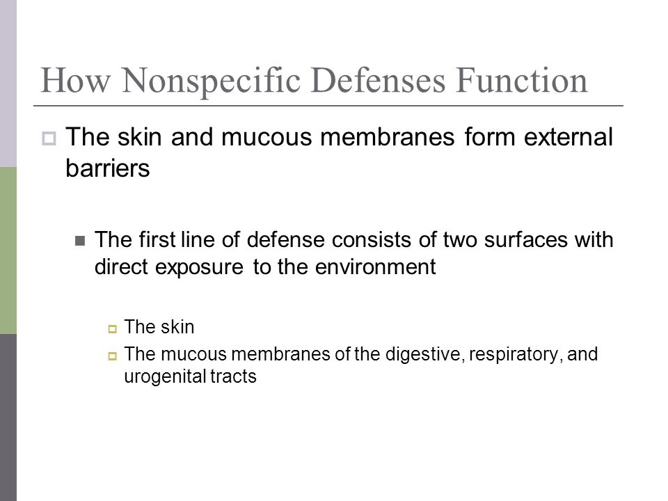 How Nonspecific Defenses Function