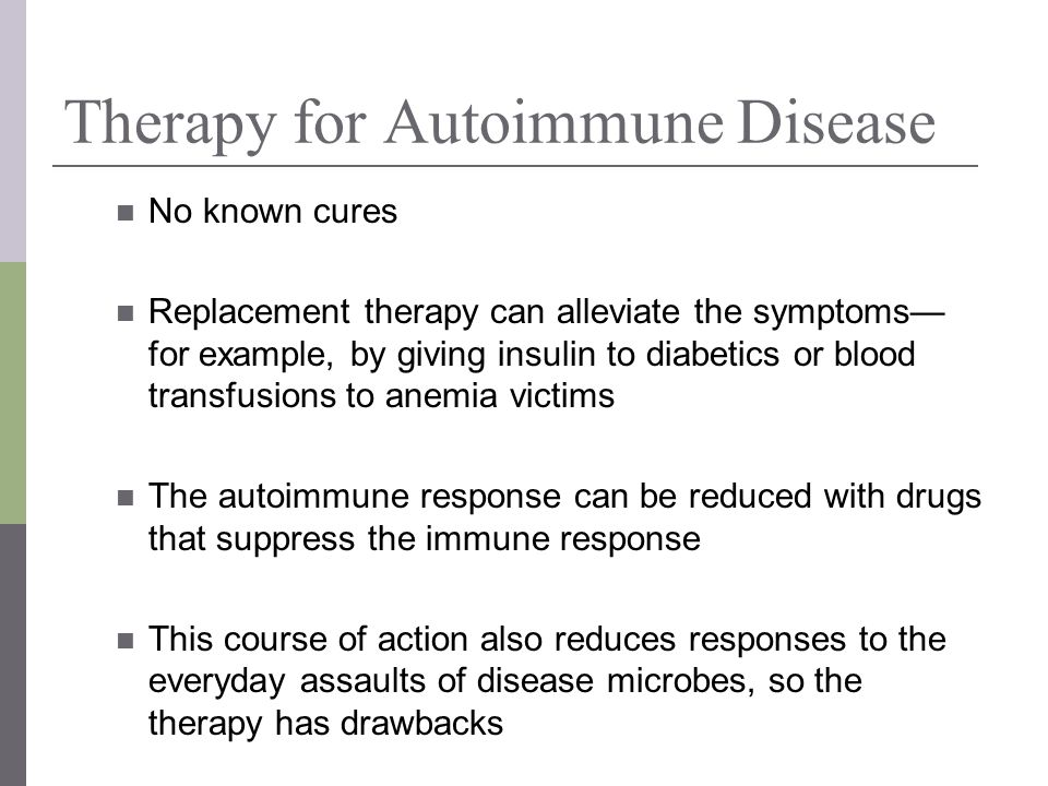 Therapy for Autoimmune Disease