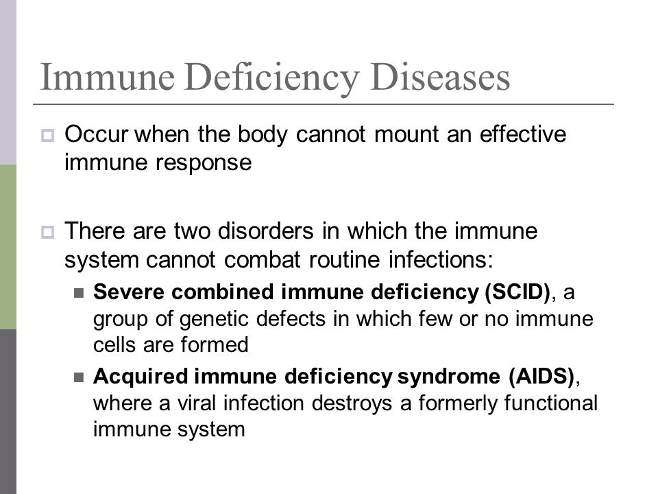 Immune Deficiency Diseases