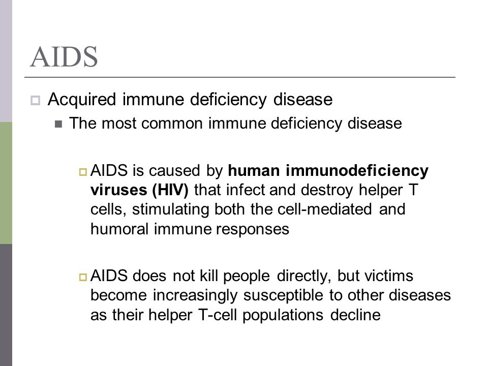 AIDS Acquired immune deficiency disease