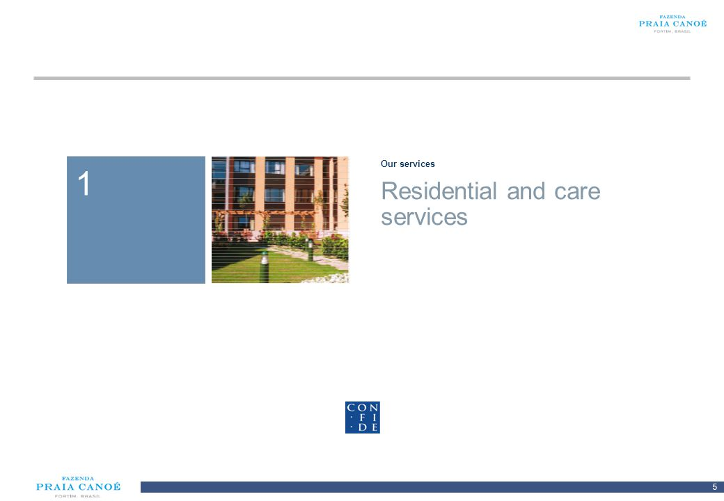 Our services 1 Residential and care services