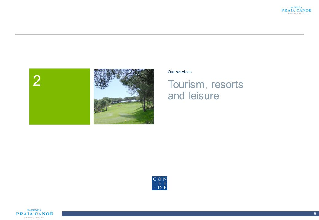 Our services 2 1 Tourism, resorts and leisure