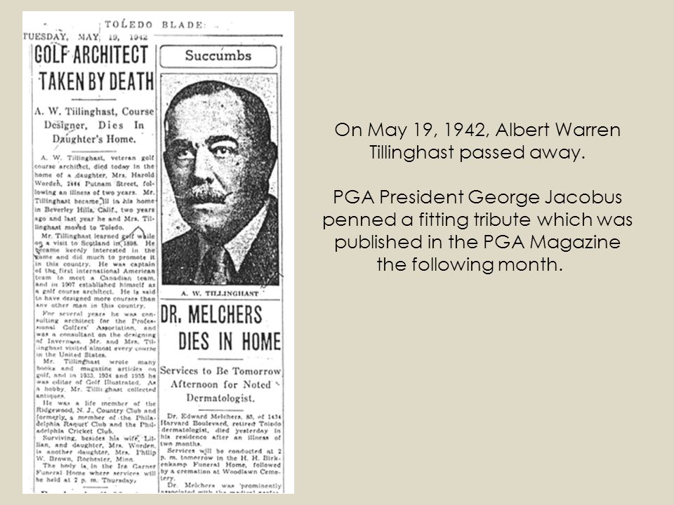 On May 19, 1942, Albert Warren Tillinghast passed away
