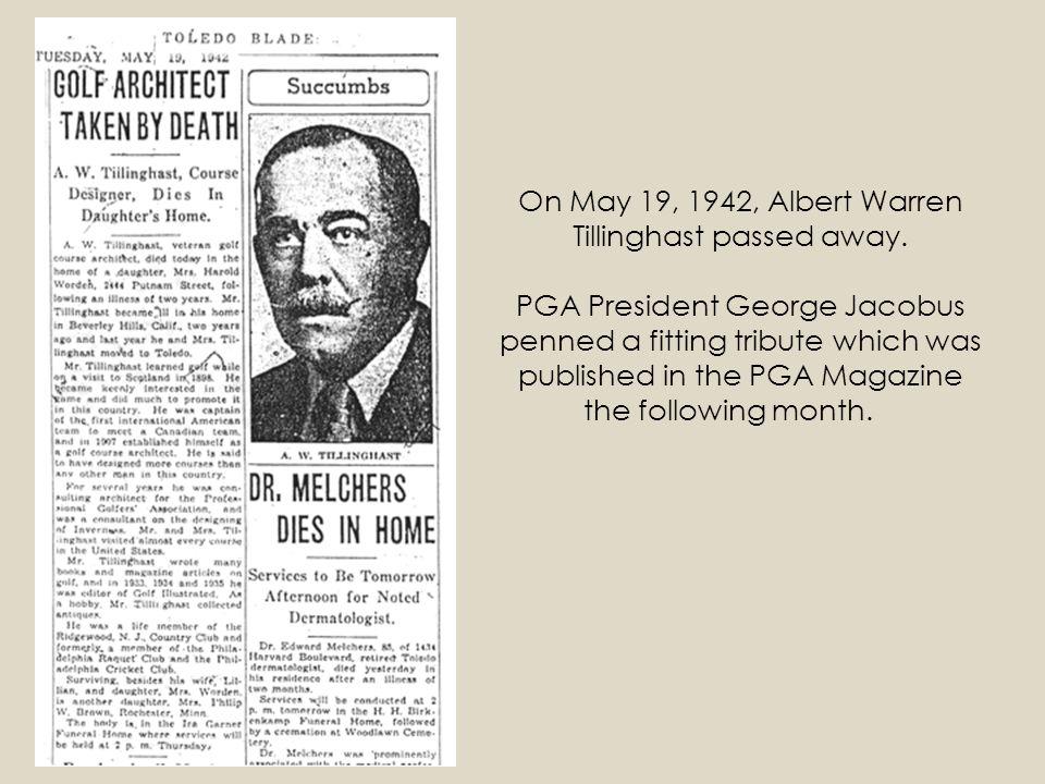 On May 19, 1942, Albert Warren Tillinghast passed away