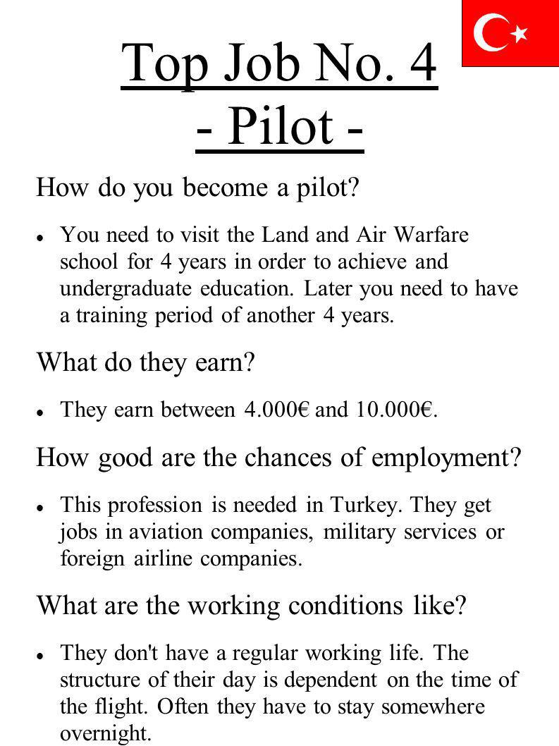 Top Job No. 4 - Pilot - How do you become a pilot What do they earn