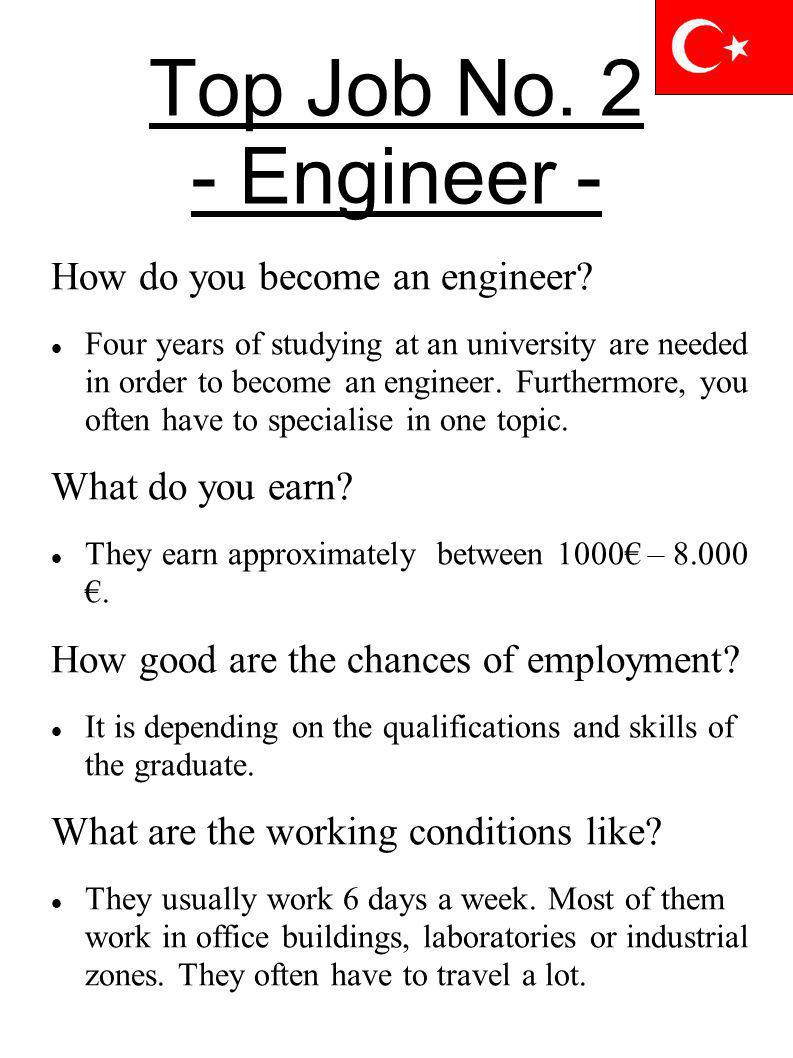 Top Job No. 2 - Engineer - How do you become an engineer