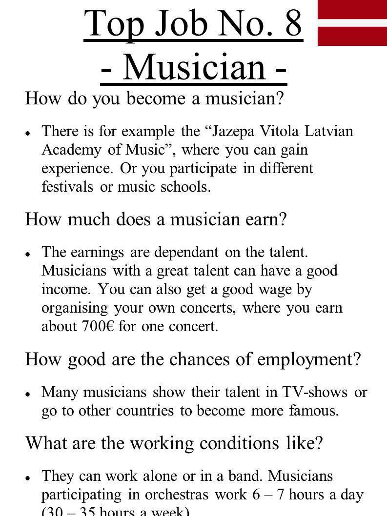 Top Job No. 8 - Musician - How do you become a musician