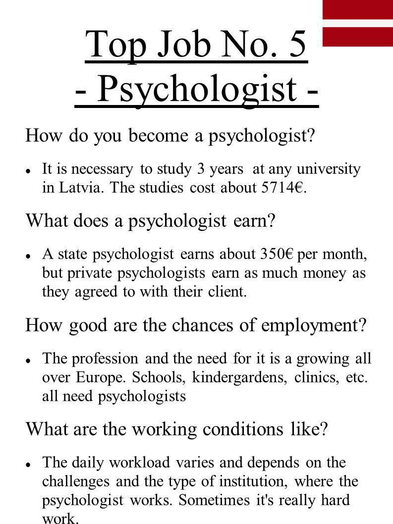 Top Job No. 5 - Psychologist -