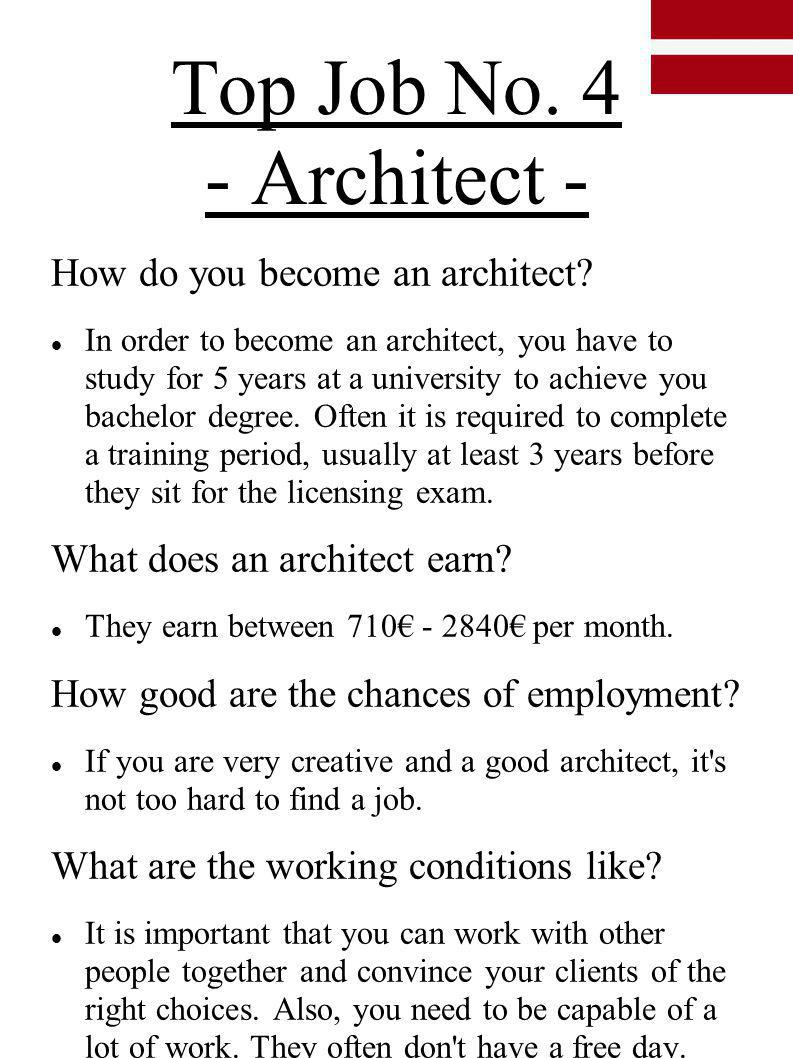 Top Job No. 4 - Architect - How do you become an architect