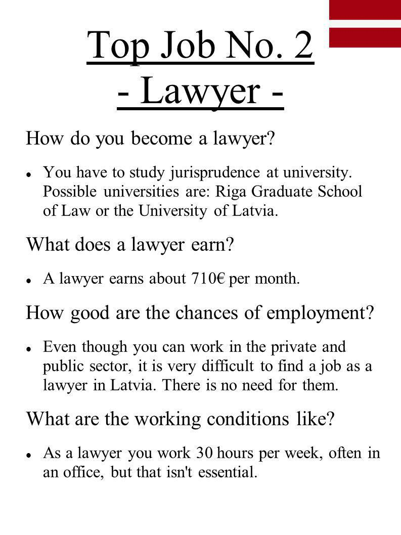 Top Job No. 2 - Lawyer - How do you become a lawyer