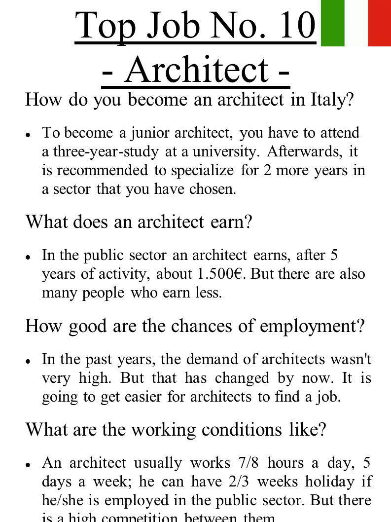 Top Job No. 10 - Architect - How do you become an architect in Italy