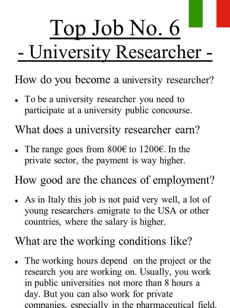 Top Job No. 6 - University Researcher -