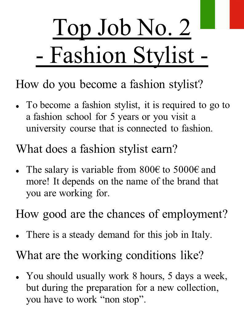 Top Job No. 2 - Fashion Stylist -