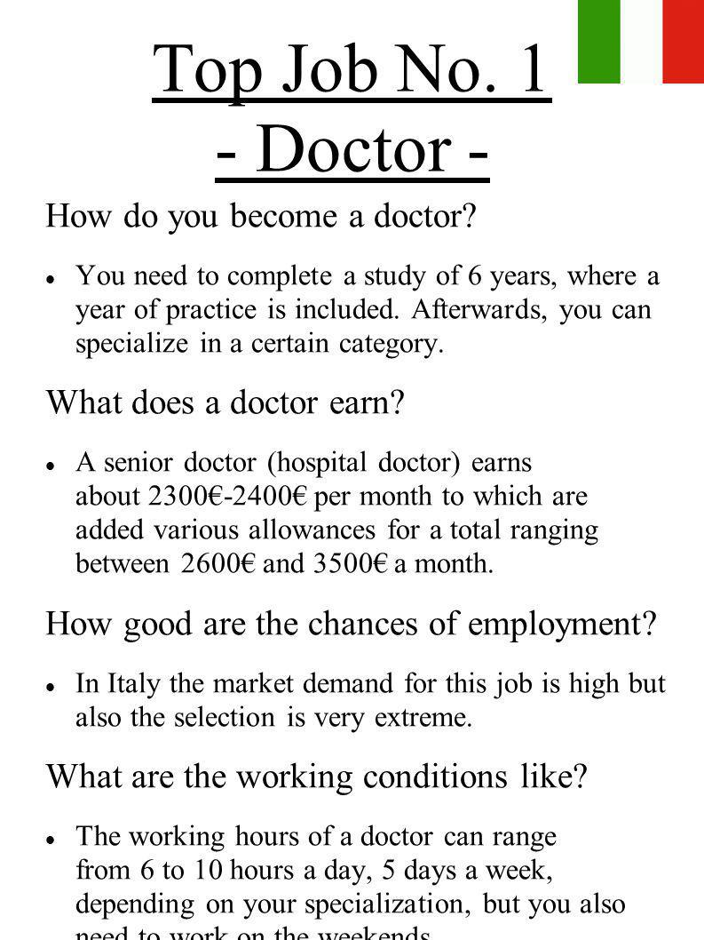Top Job No. 1 - Doctor - How do you become a doctor
