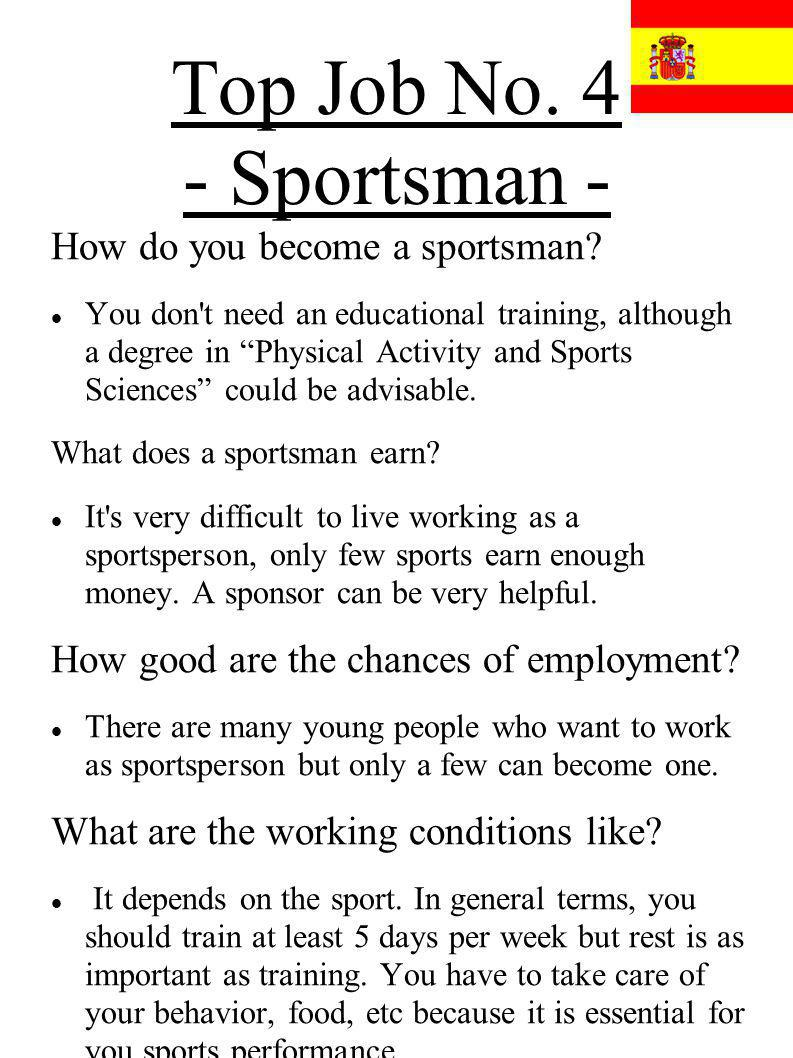 Top Job No. 4 - Sportsman - How do you become a sportsman