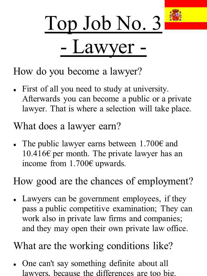 Top Job No. 3 - Lawyer - How do you become a lawyer