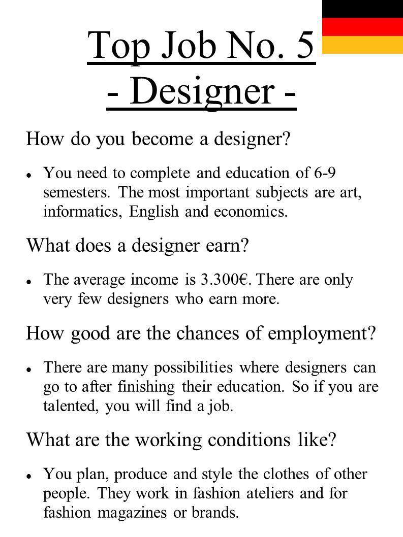 Top Job No. 5 - Designer - How do you become a designer
