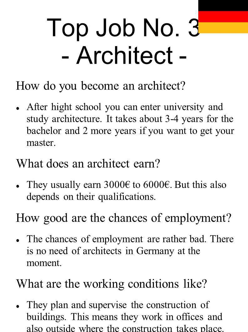 Top Job No. 3 - Architect - How do you become an architect
