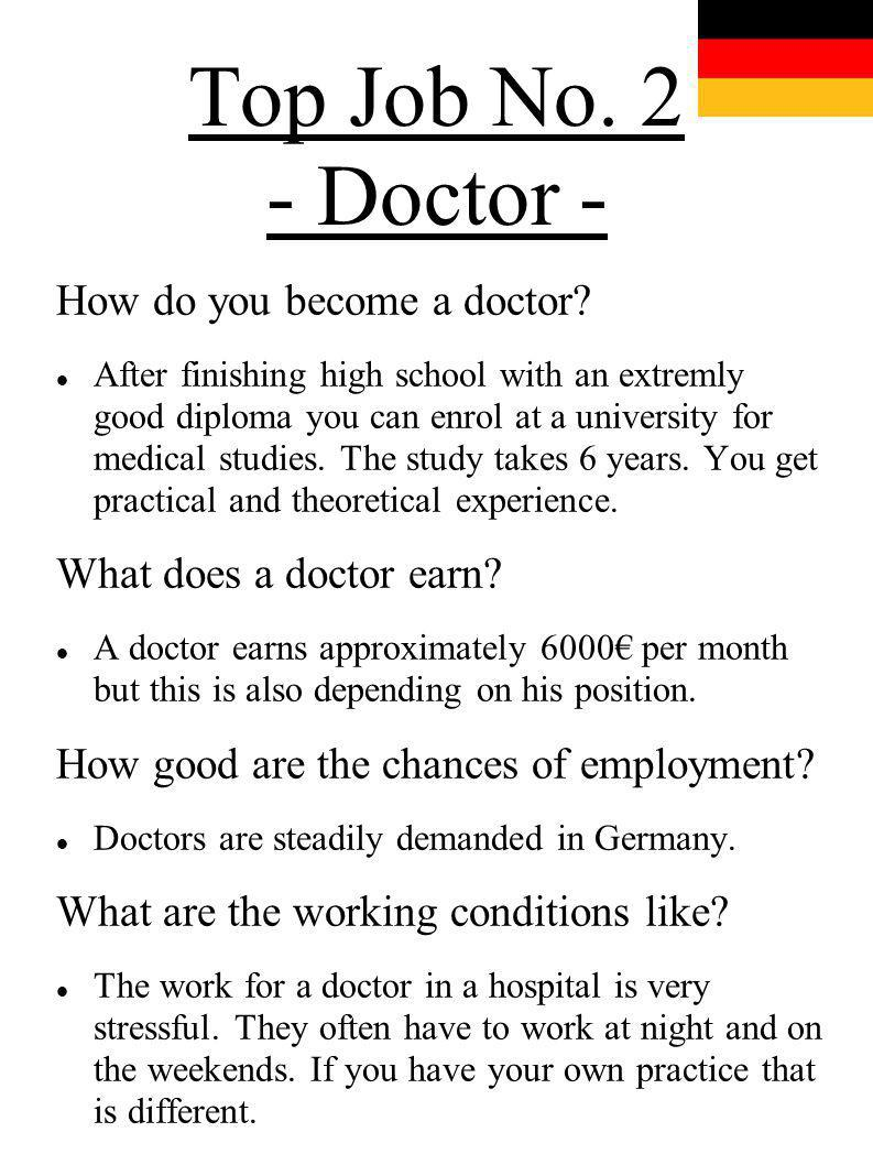 Top Job No. 2 - Doctor - How do you become a doctor