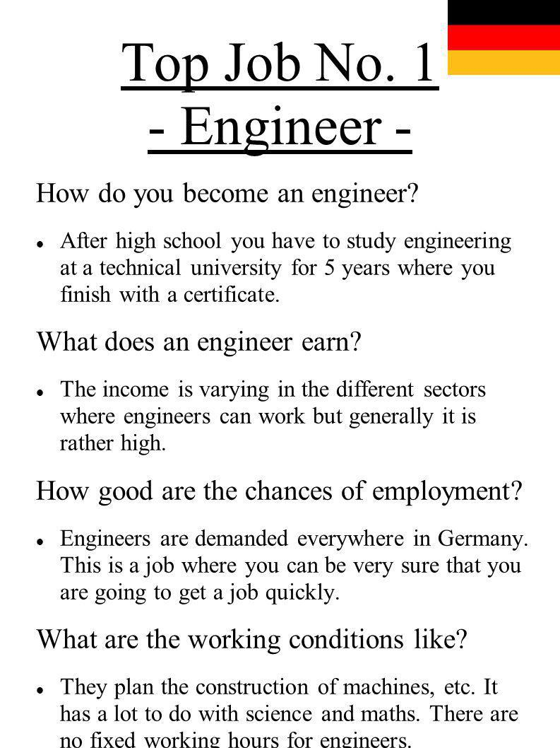 Top Job No. 1 - Engineer - How do you become an engineer
