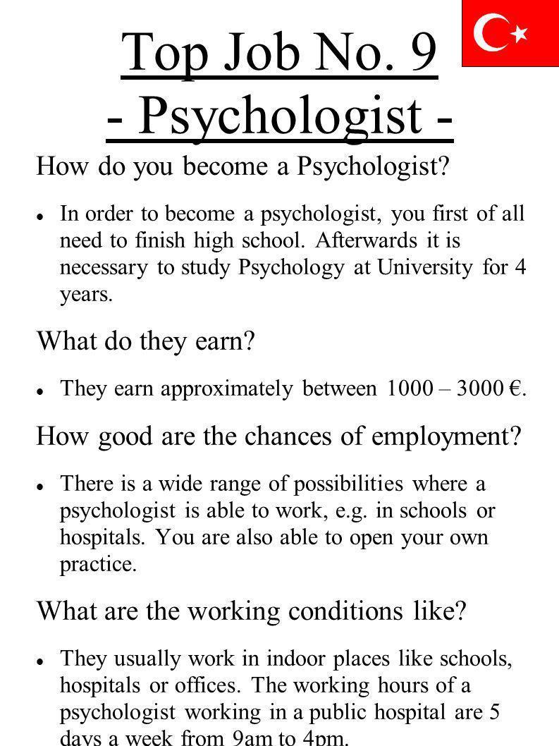 Top Job No. 9 - Psychologist -