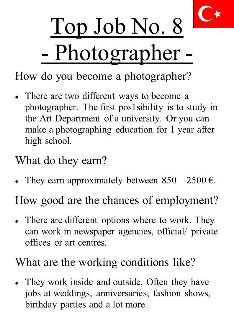 Top Job No. 8 - Photographer -