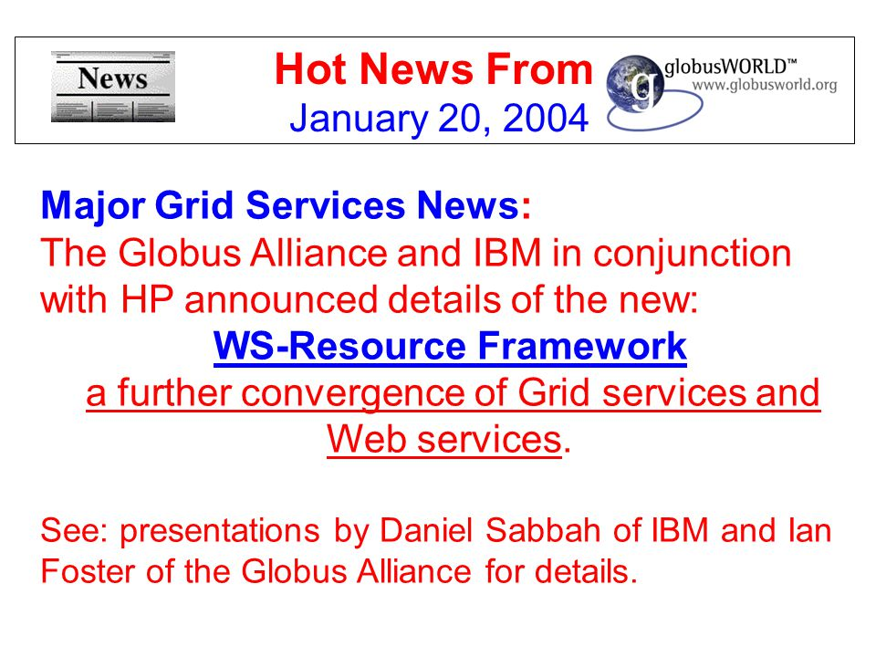 Hot News From January 20, 2004 Major Grid Services News: