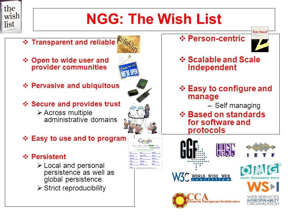 NGG: The Wish List Person-centric Scalable and Scale Independent