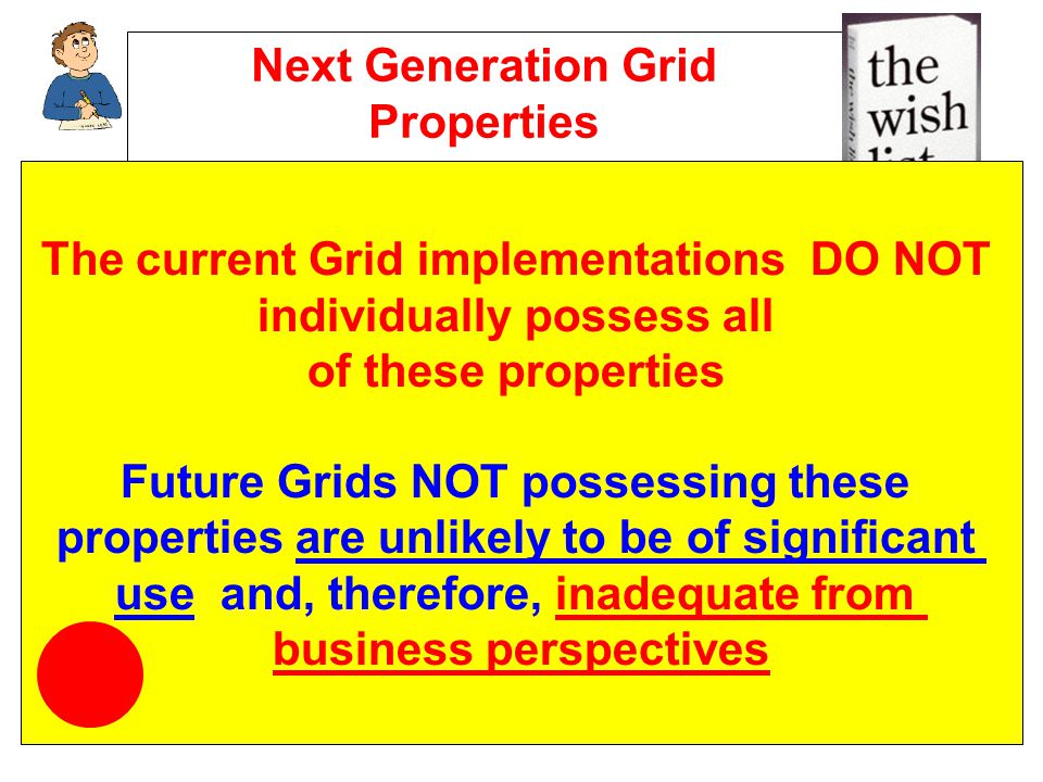 Next Generation Grid Properties