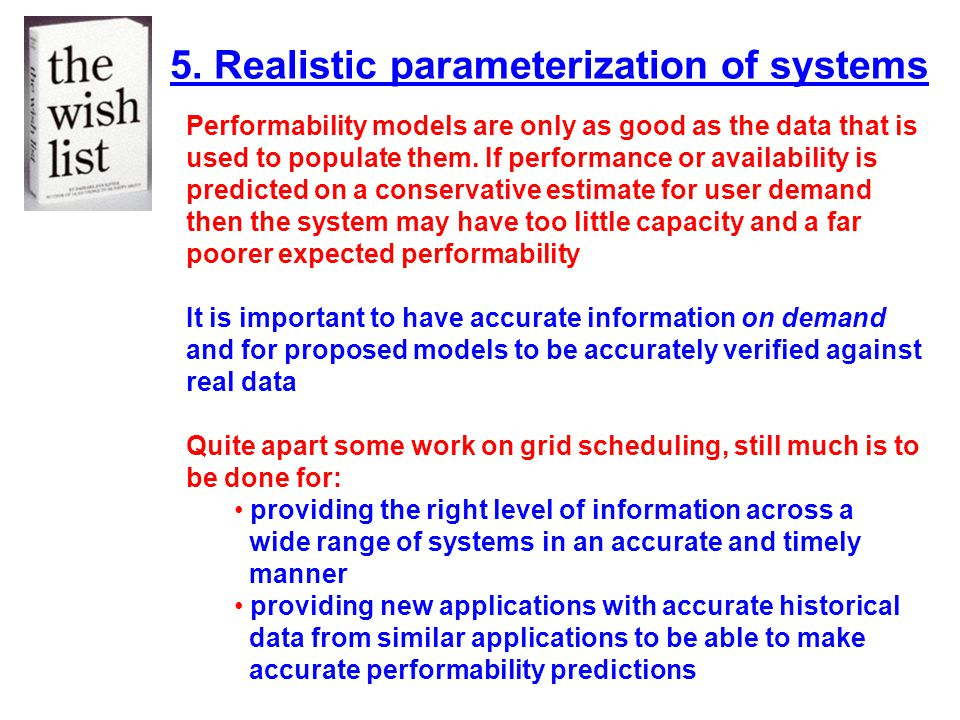 5. Realistic parameterization of systems