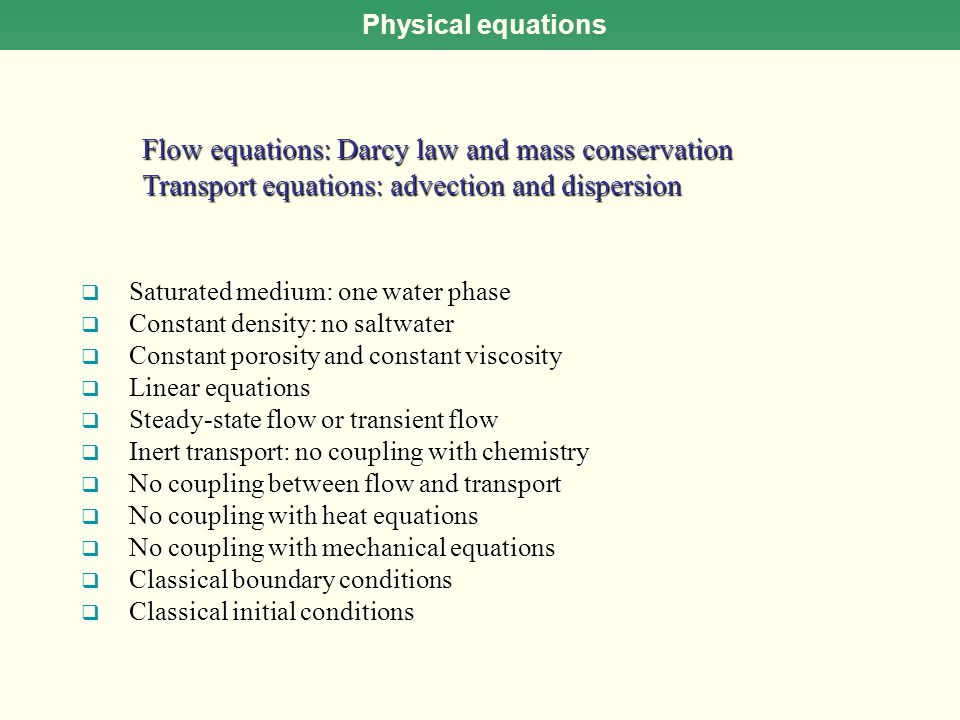 Flow equations: Darcy law and mass conservation