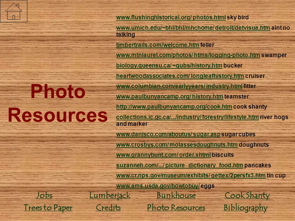 Photo Resources Credits Bunkhouse Lumberjack Jobs Bibliography
