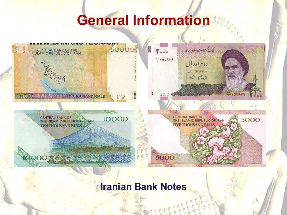 General Information Iranian Bank Notes