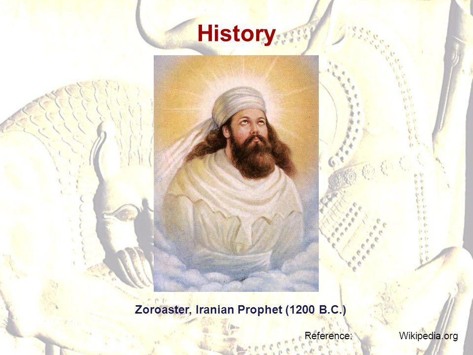 History Zoroaster, Iranian Prophet (1200 B.C.)