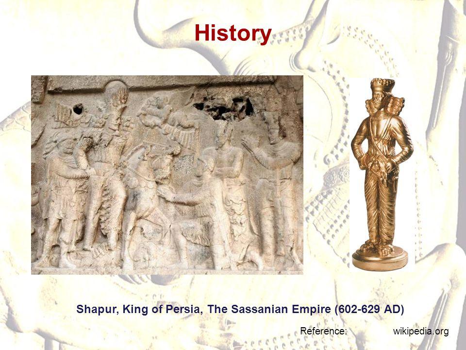 History Shapur, King of Persia, The Sassanian Empire (602-629 AD)