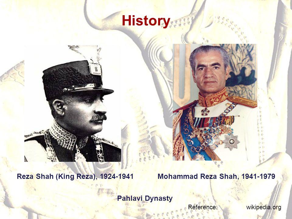 History Reza Shah (King Reza), 1924-1941 Mohammad Reza Shah, 1941-1979