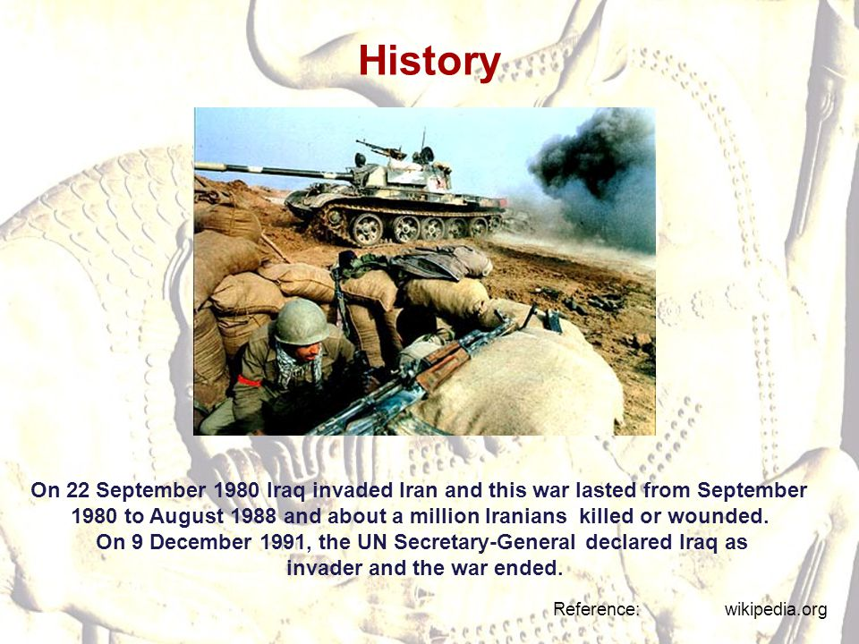 History On 22 September 1980 Iraq invaded Iran and this war lasted from September.