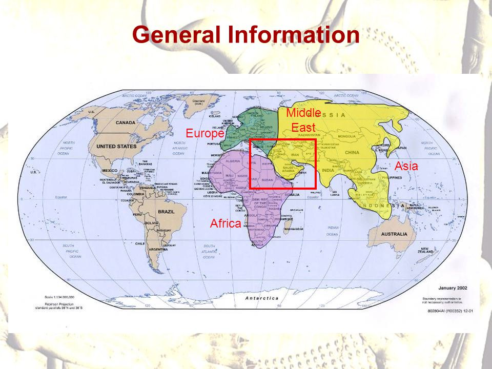 General Information Middle East Europe Asia Africa