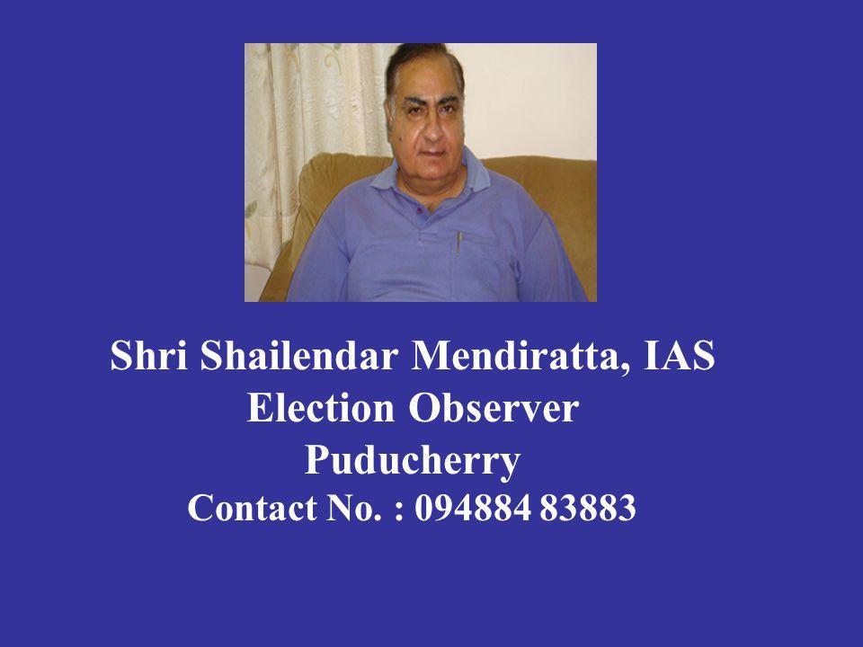 Shri Shailendar Mendiratta, IAS