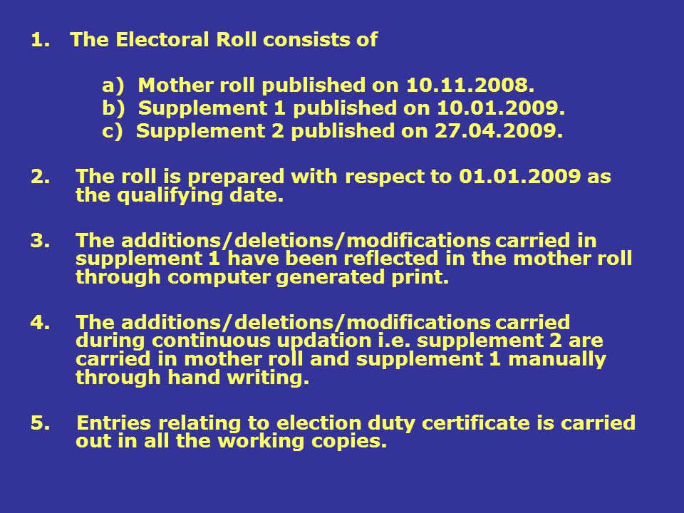 1. The Electoral Roll consists of