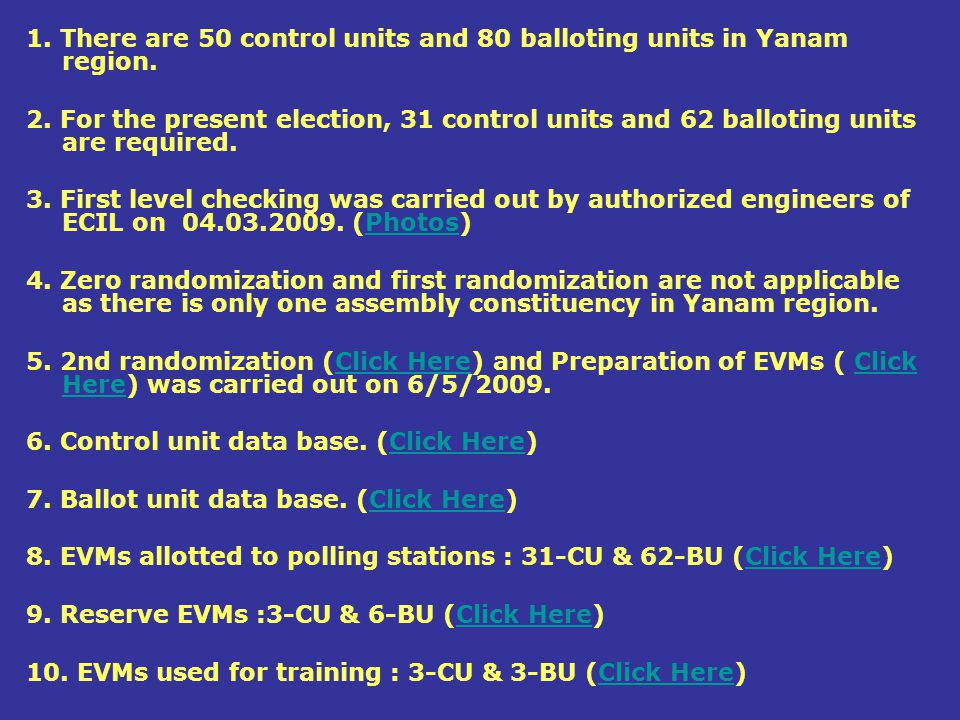 1. There are 50 control units and 80 balloting units in Yanam region.