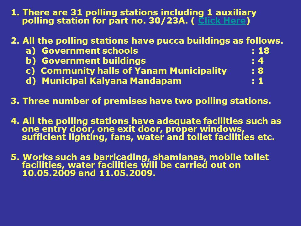 1. There are 31 polling stations including 1 auxiliary polling station for part no. 30/23A. ( Click Here)