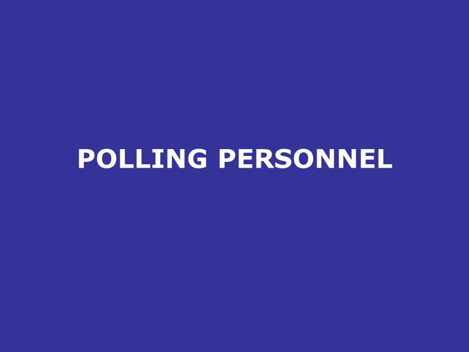 POLLING PERSONNEL