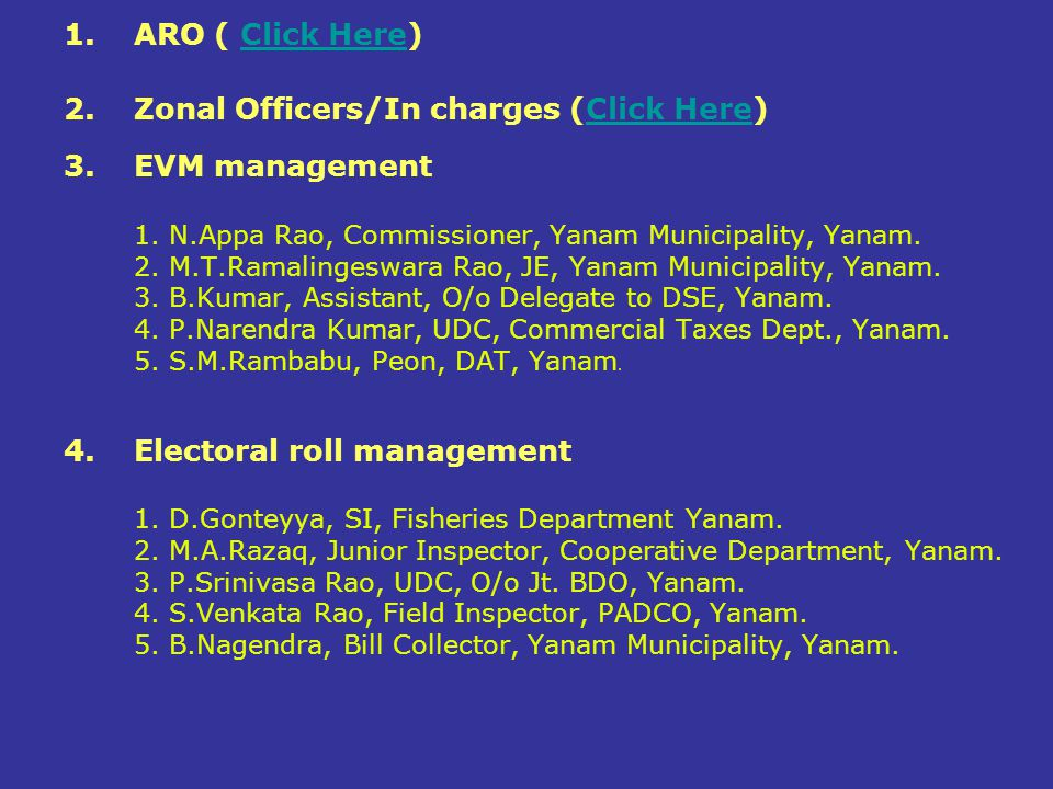 Zonal Officers/In charges (Click Here) EVM management