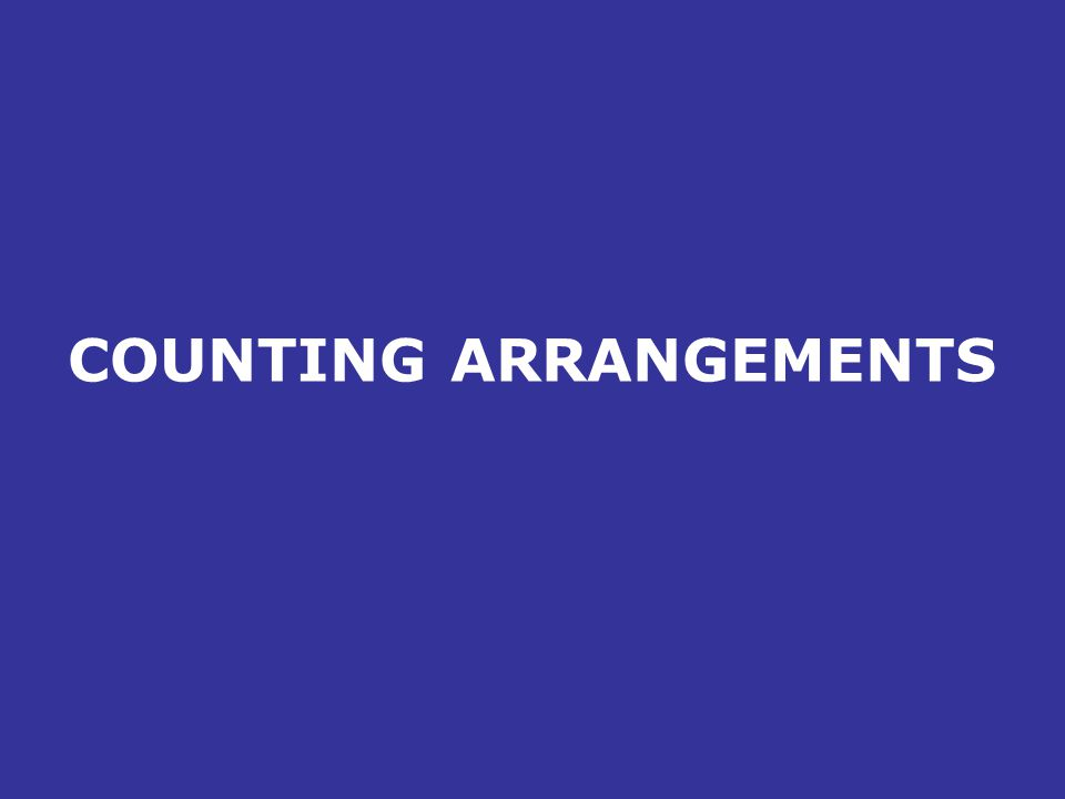 COUNTING ARRANGEMENTS