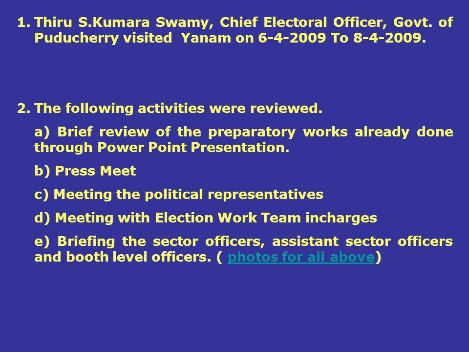 Thiru S. Kumara Swamy, Chief Electoral Officer, Govt