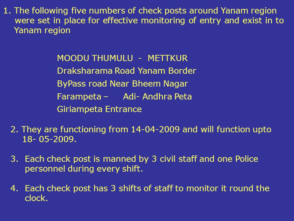 The following five numbers of check posts around Yanam region