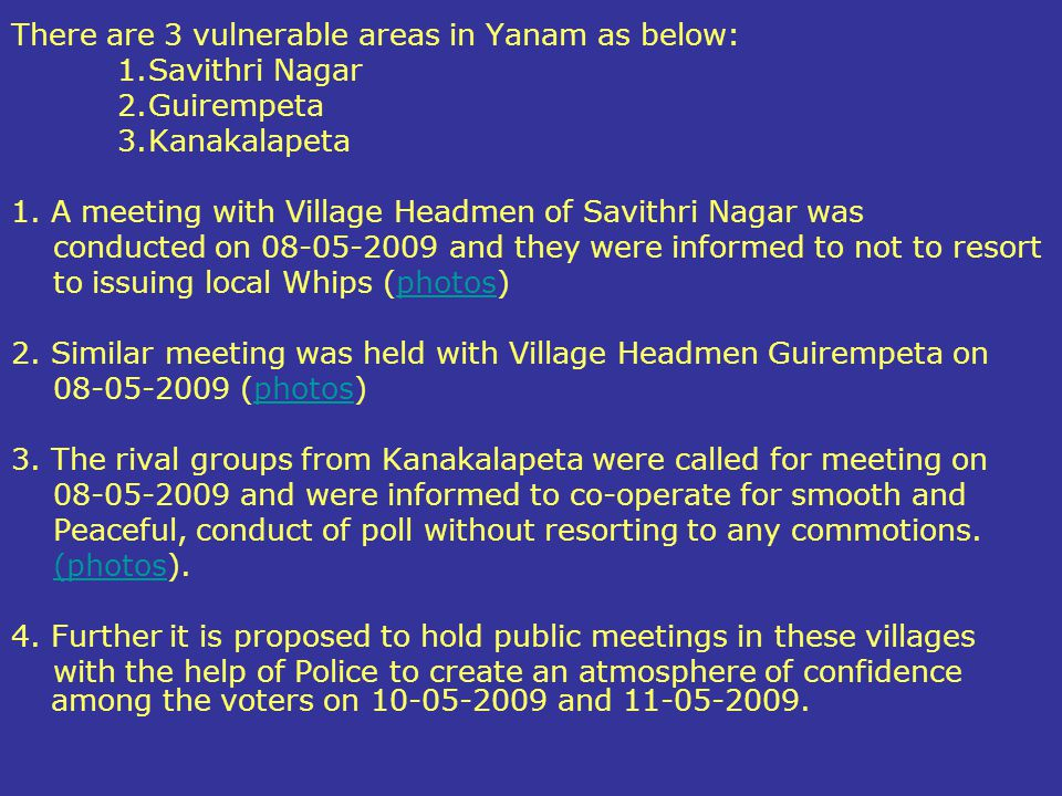 There are 3 vulnerable areas in Yanam as below: